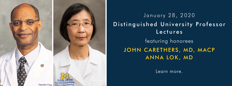Distinguished University Professor Lectures - Dr. John Carethers and Dr. Anna Lok