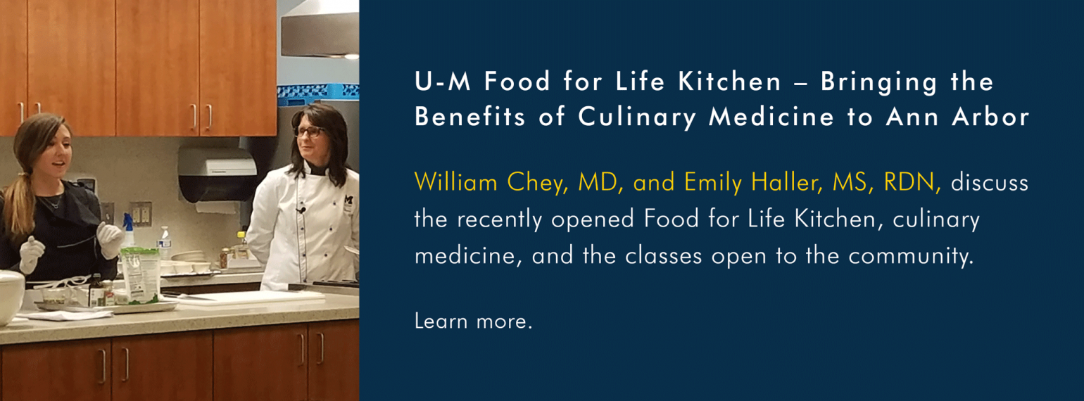 U-M Food for Life Kitchen – Bringing the Benefits of Culinary Medicine to Ann Arbor