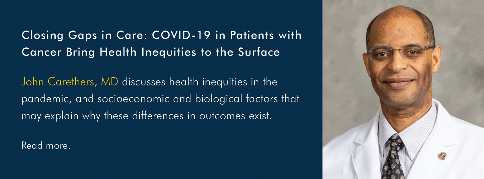 Closing Gaps in Care: COVID-19 in Patients with Cancer Bring Health Inequities to the Surface