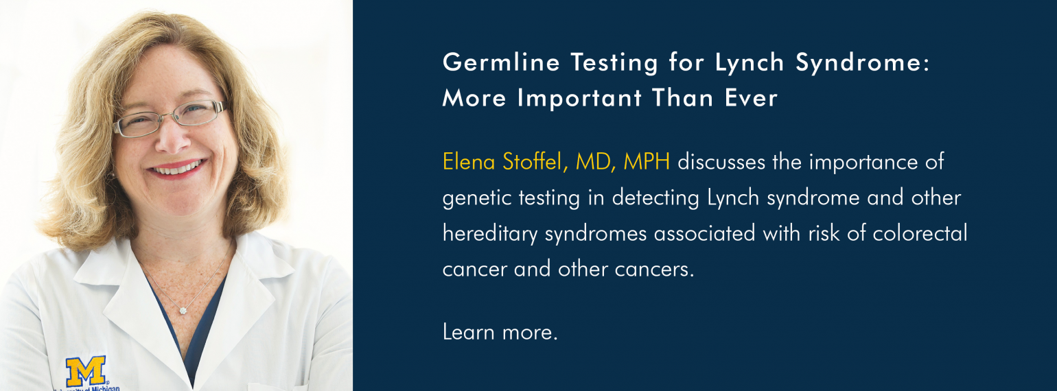 Germline Testing for Lynch Syndrome: More Important Than Ever