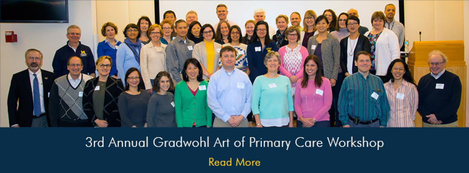U-M 3rd Annual Gradwohl Art of Primary Care Workshop