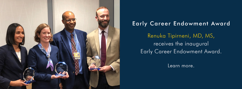 U-M Division of General Medicine Early Career Endowment Awardees