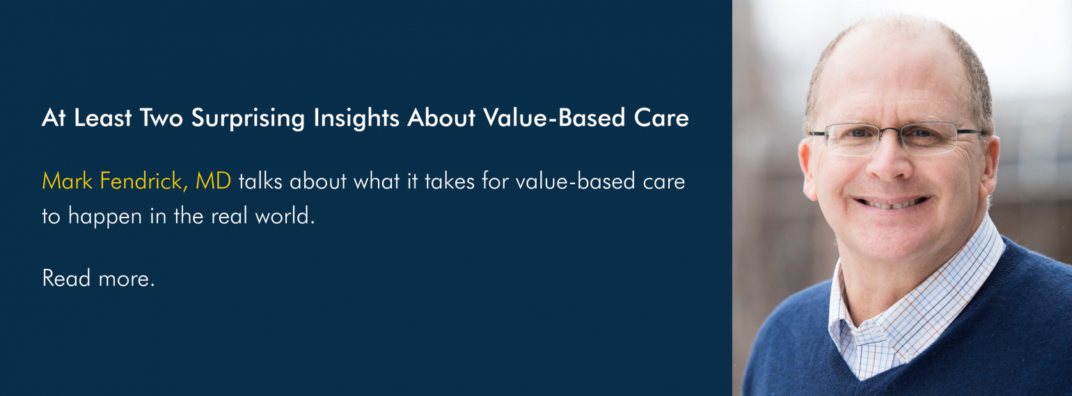 At Least Two Surprising Insights About Value-Based Care