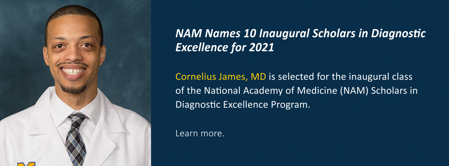 NAM Names 10 Inaugural Scholars in Diagnostic Excellence for 2021