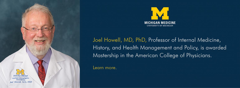 U-M General Medicine Division, Dr. Joel Howell