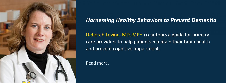 Harnessing Healthy Behaviors to Prevent Dementia