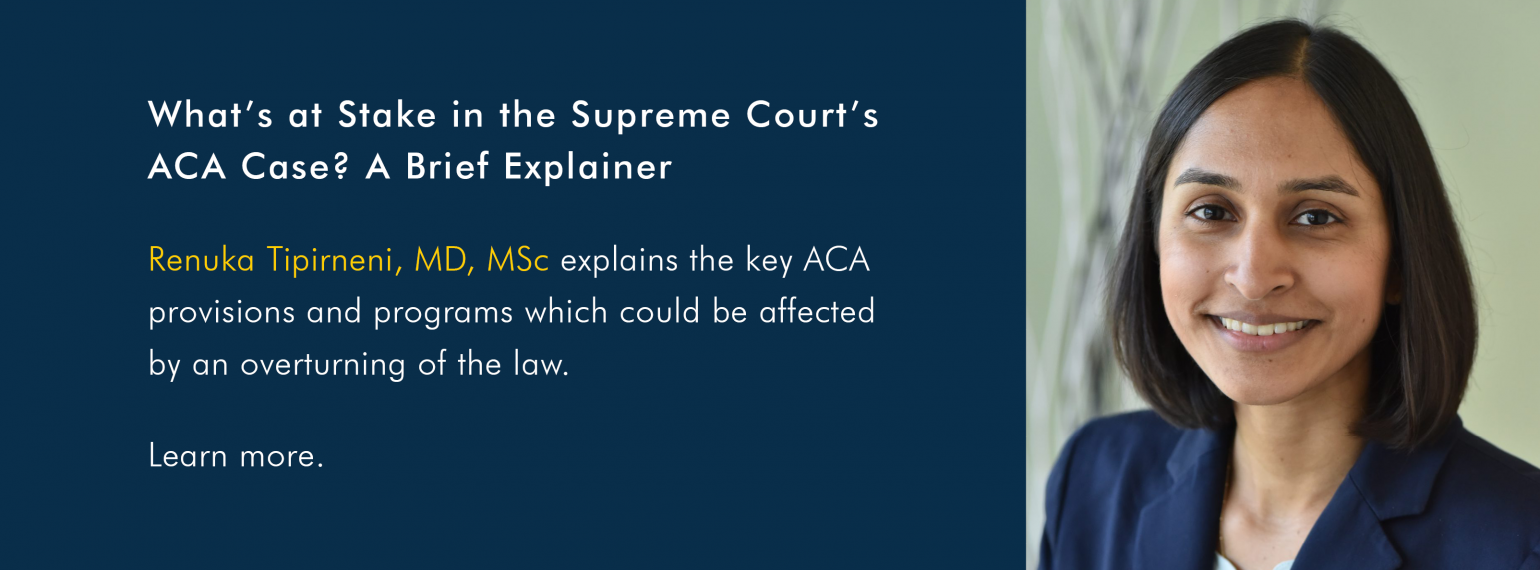 What's at Stake in the Supreme Court's ACA Case? A Brief Explainer