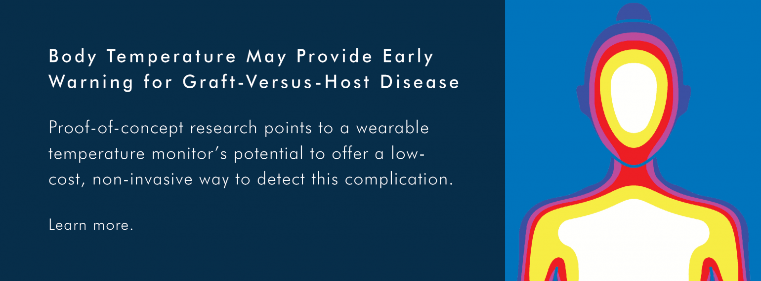Body Temperature May Provide Early Warning for Graft-Versus-Host Disease