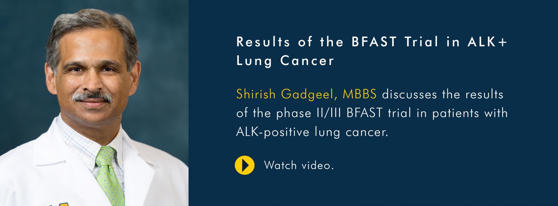 U-M Hematology and Oncology Division, Dr. Shirish Gadgeel