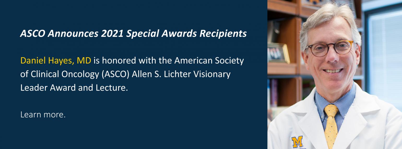 ASCO Announces 2021 Special Awards Recipients