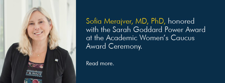 U-M Hematology & Oncology Division, Dr. Sofia Merajver