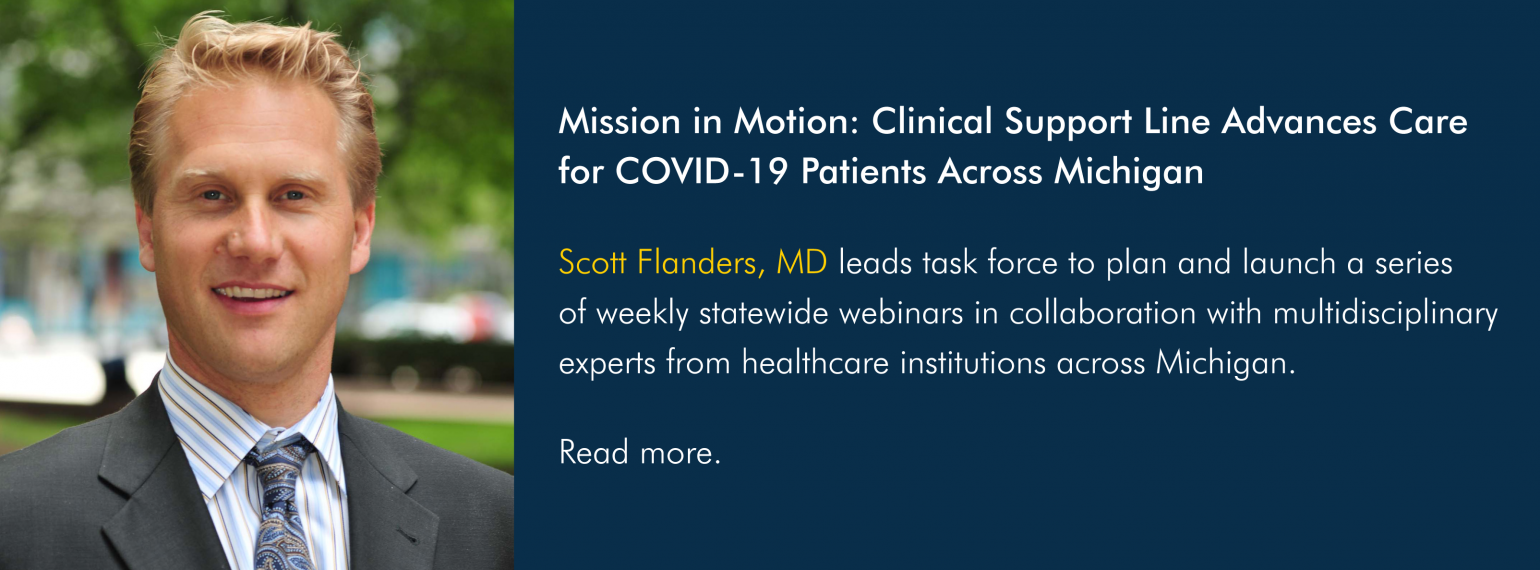 Mission in Motion: Clinical Support Line Advances Care for COVID-19 Patients Across Michigan