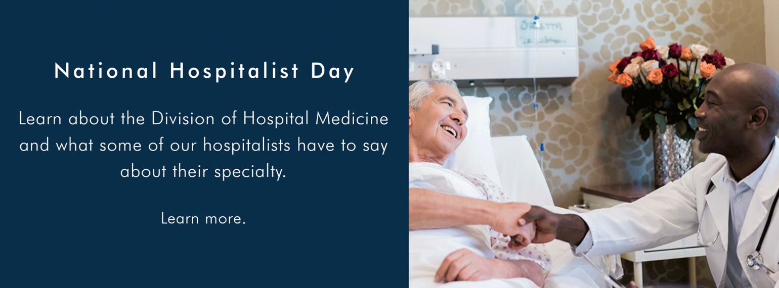 National Hospitalist Day - Learn about Michigan Medicine's Division of Hospital Medicine