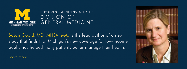 U-M Division of General Medicine, Dr. Susan Goold