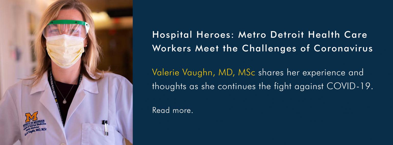 Hospital Heroes: Metro Detroit Health Care Workers Meet the Challenges of Coronavirus