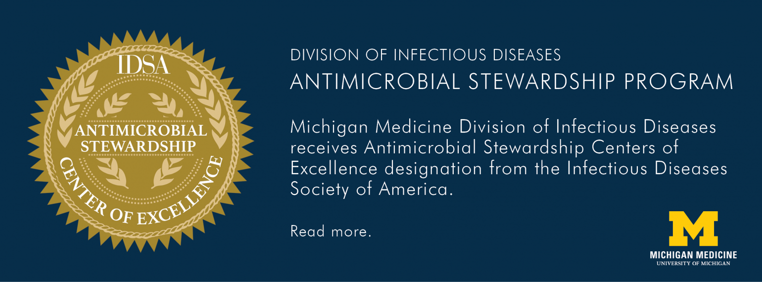 U-M Infectious Diseases Division, Antimicrobial Stewardship Program
