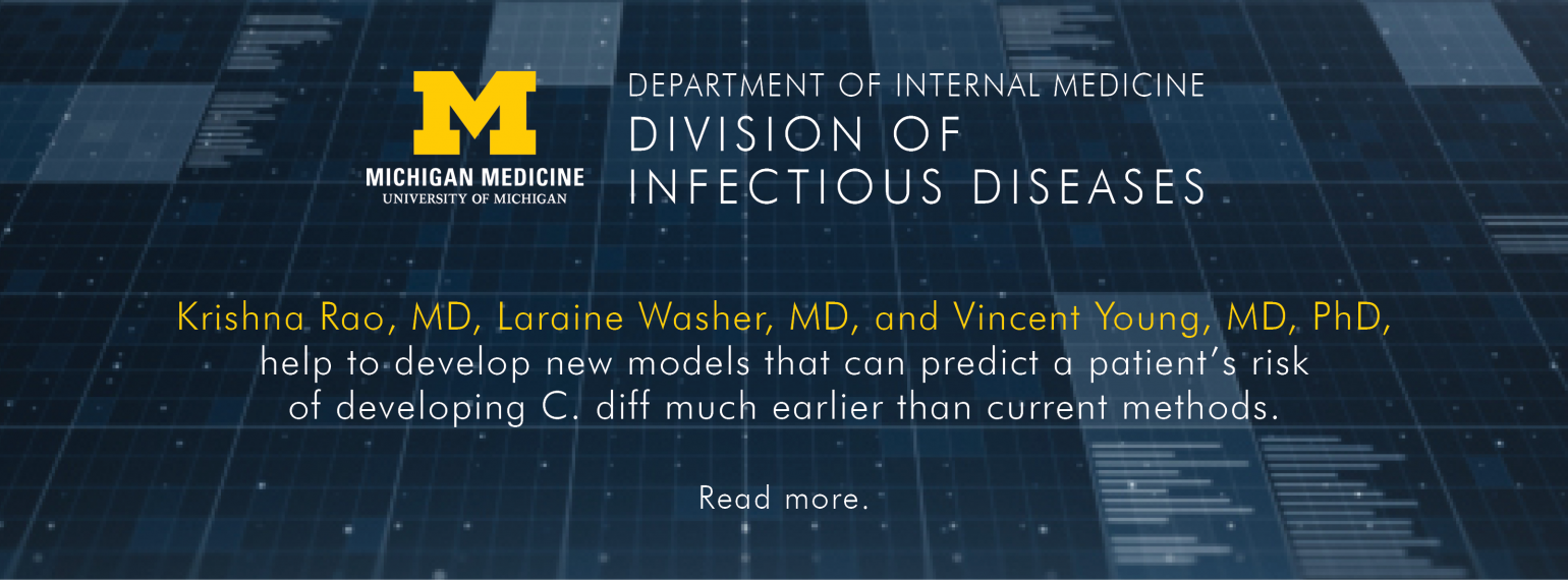 U-M Infectious Diseases Division, Drs. Krishna Rao, Laraine Washer, & Vincent Young