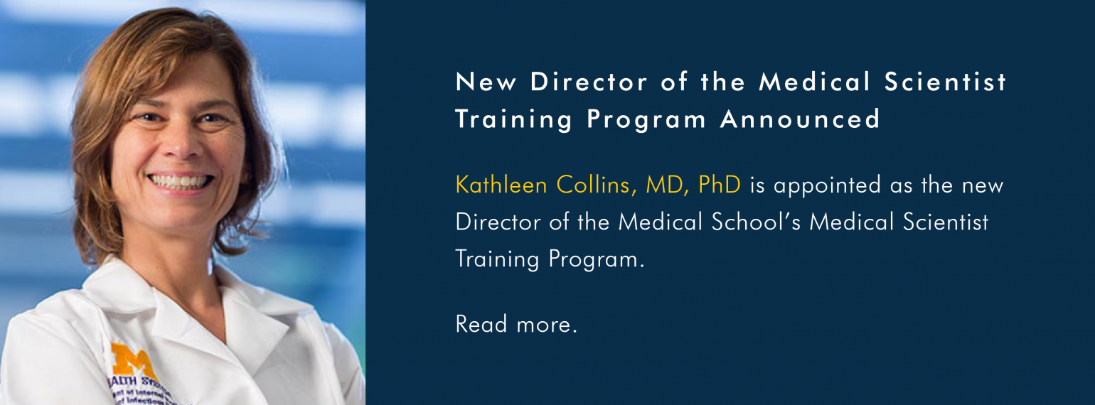 Dr. Kathleen Collins appointed as new Director of the Medical School's Medical Scientist Training Program