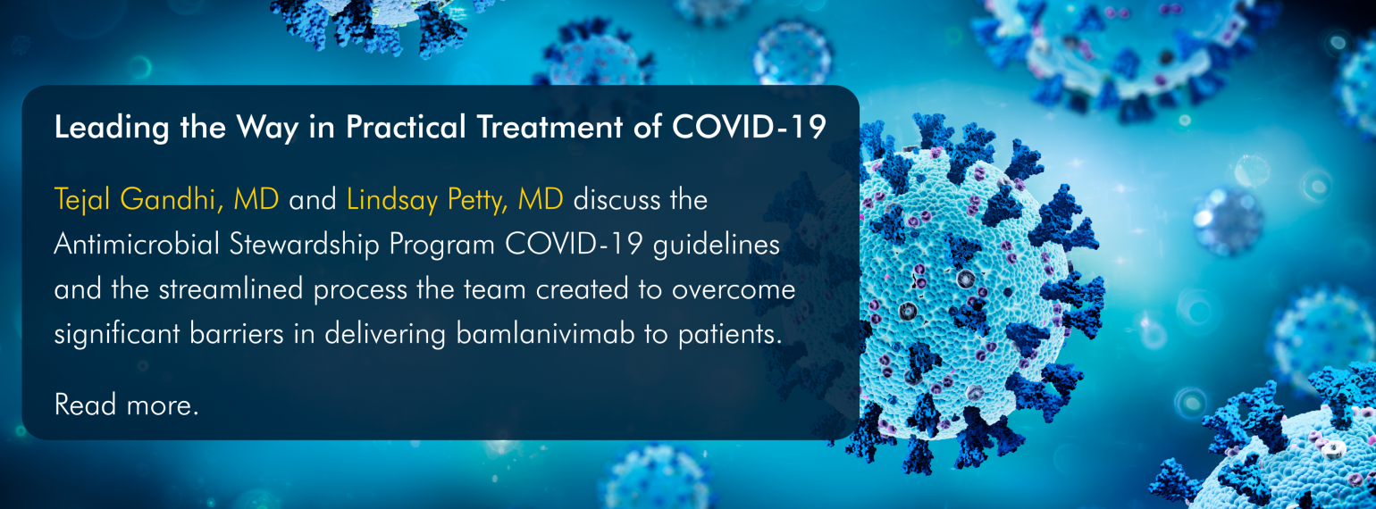 Leading the Way in Practical Treatment of COVID-19