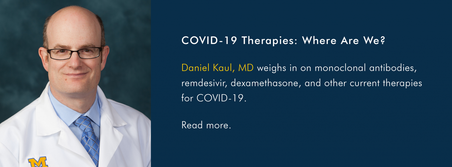COVID-19 Therapies: Where Are We?
