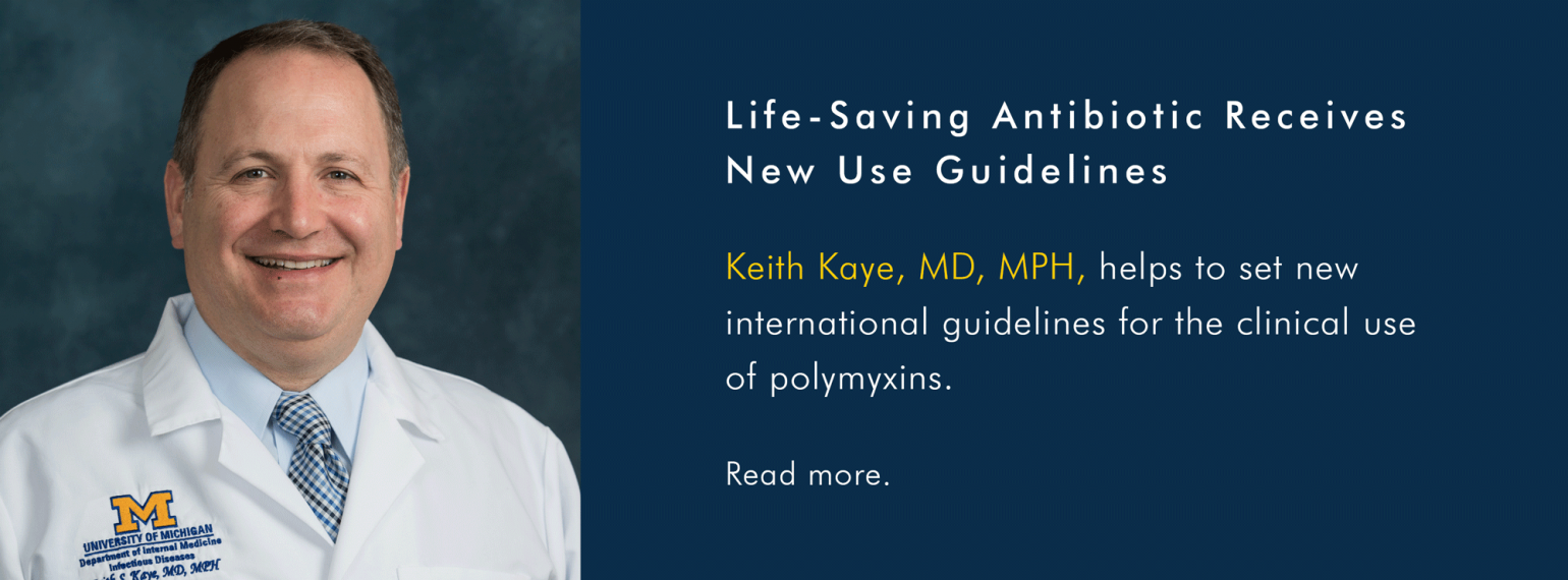 U-M Infectious Diseases Division, Dr. Keith Kaye