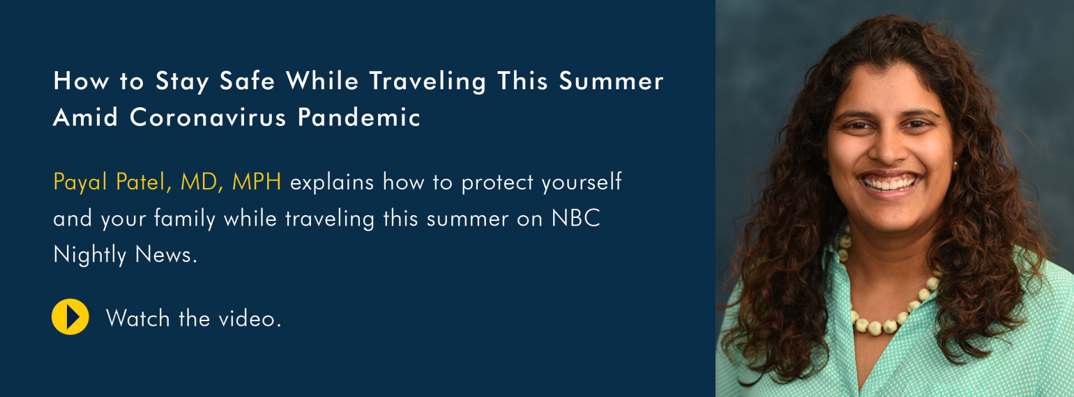 How to Stay Safe While Traveling This Summer Amid Coronavirus Pandemic