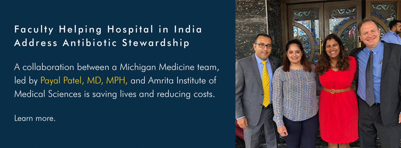 Michigan Medicine Faculty Helping Hospital in India Address Antibiotic Stewardship