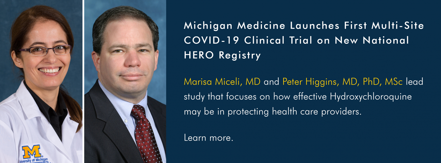 Michigan Medicine Launches First Multi-Site COVID-19 Clinical Trial on New National HERO Registry