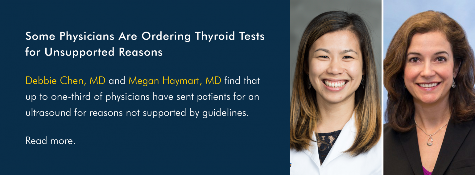 Some Physicians Are Ordering Thyroid Tests for Unsupported Reasons