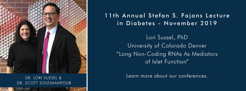 11th Annual Stefan S. Fajans Lecture in Diabetes