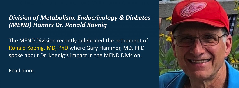 MEND Division Honors Dr. Ronald Koenig