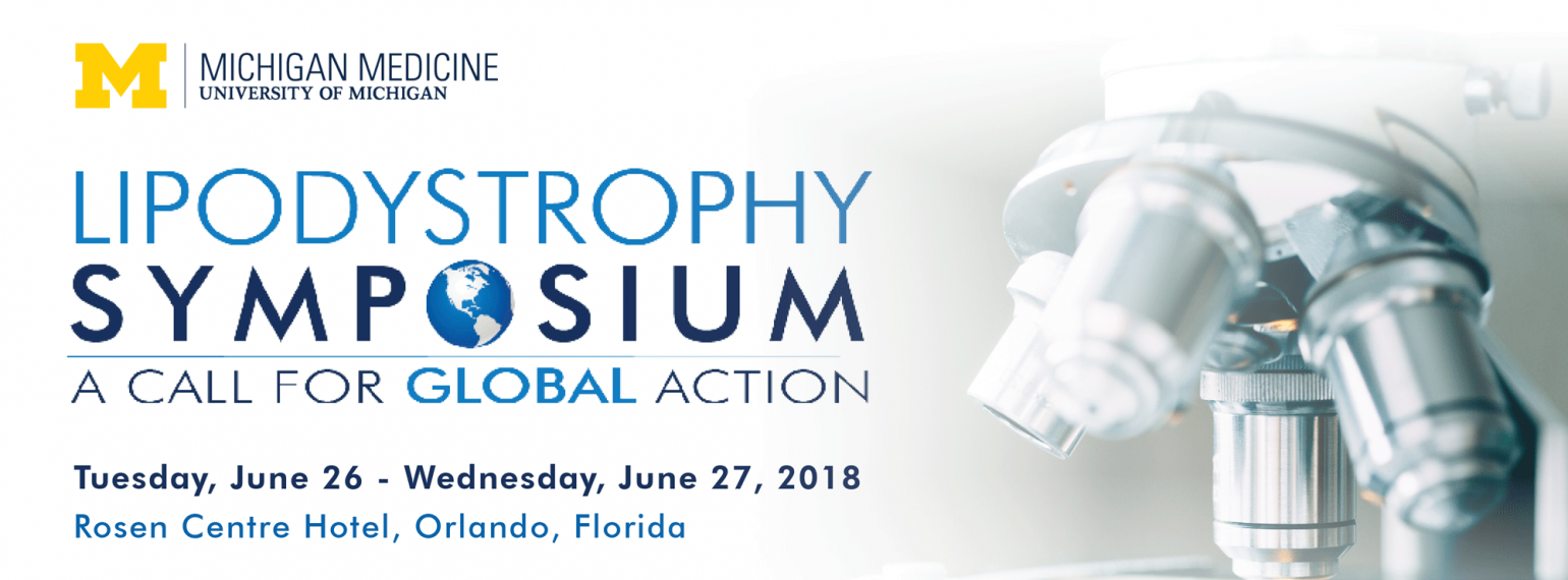 U-M 2018 Lipodystrophy Symposium: A Call for Global Action