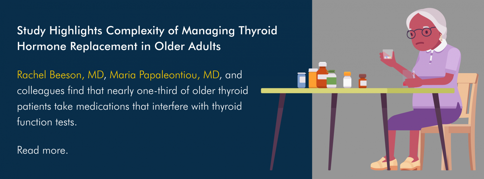 Study Highlights Complexity of Managing Thyroid Hormone Replacement in Older Adults