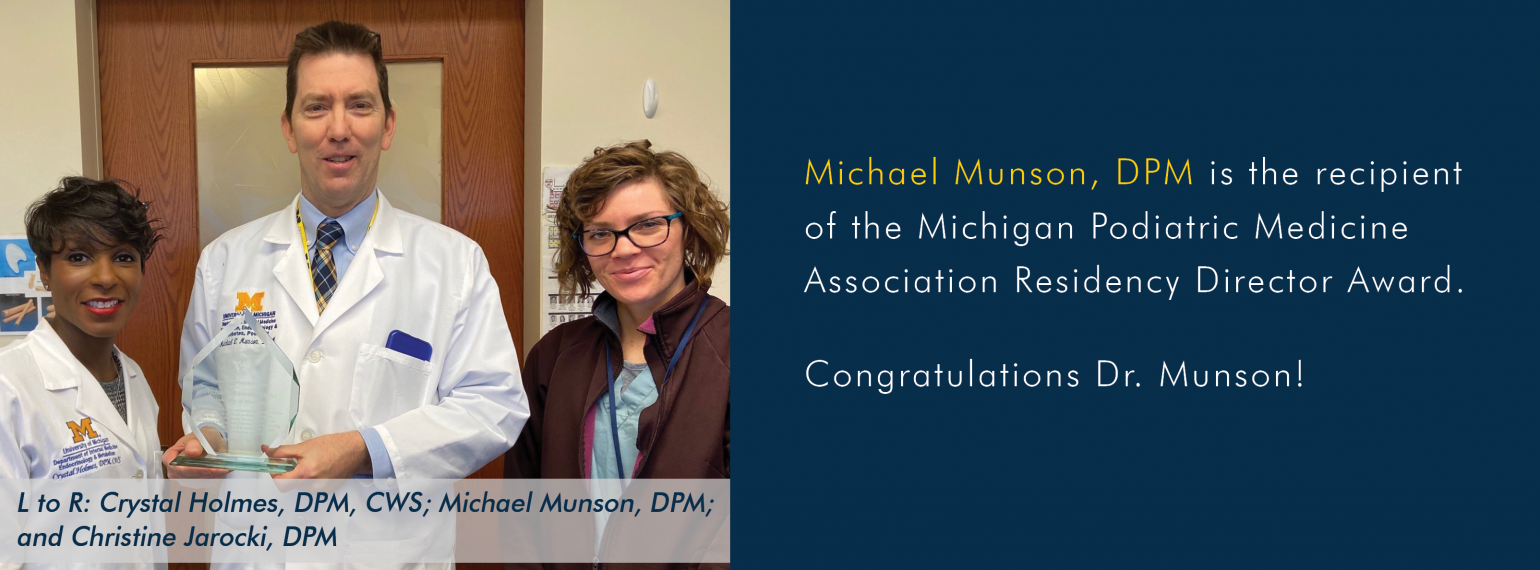 Michael Munson, DPM receives the Michigan Podiatric Medicine Association Residency Director Award