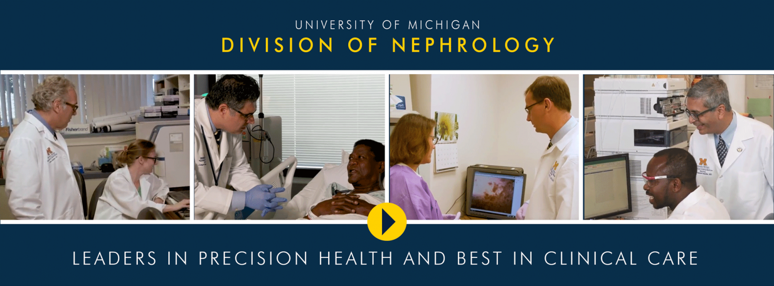 U-M Nephrology Division, Leaders in Precision Health and Best in Clinical Care