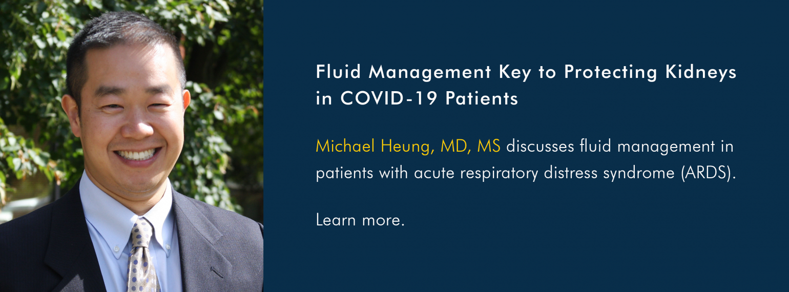 Fluid Management Key to Protecting Kidneys in COVID-19 Patients