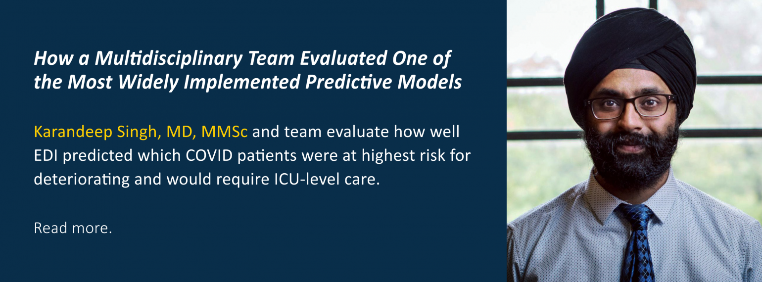 How a Multidisciplinary Team Evaluated One of the Most Widely Implemented Predictive Models