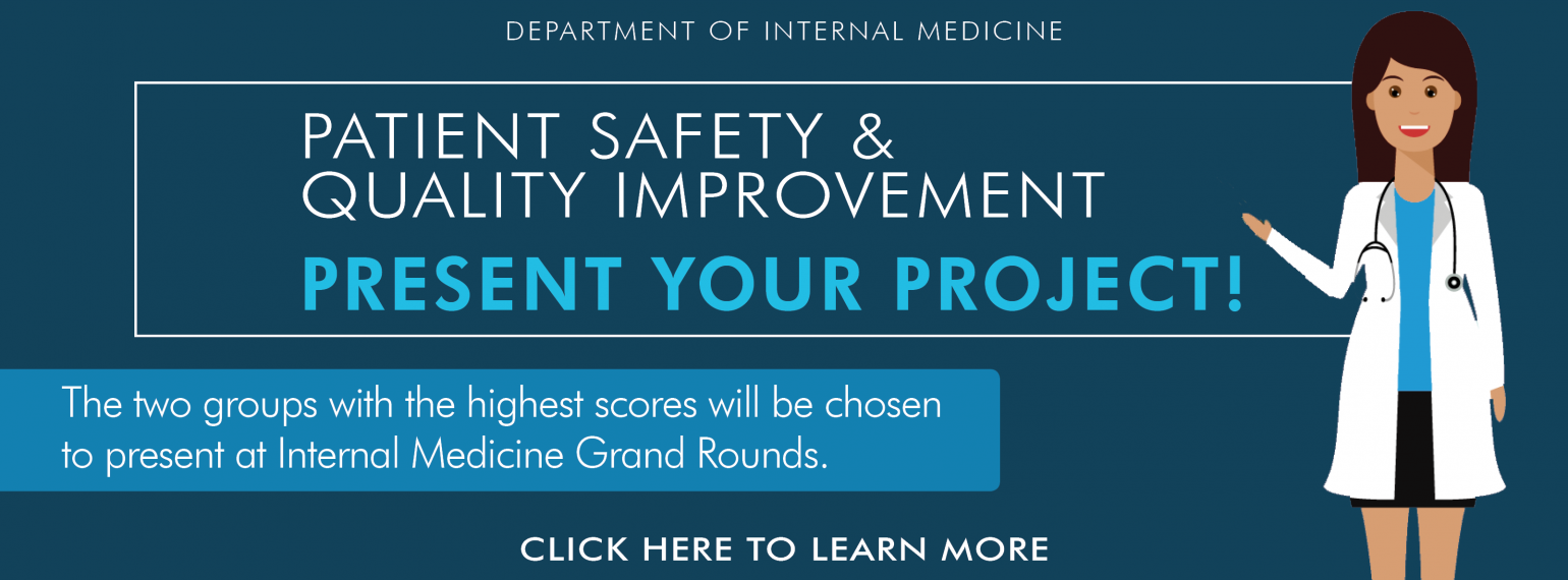 U-M Patient Safety and Quality Improvement - Present Your Project