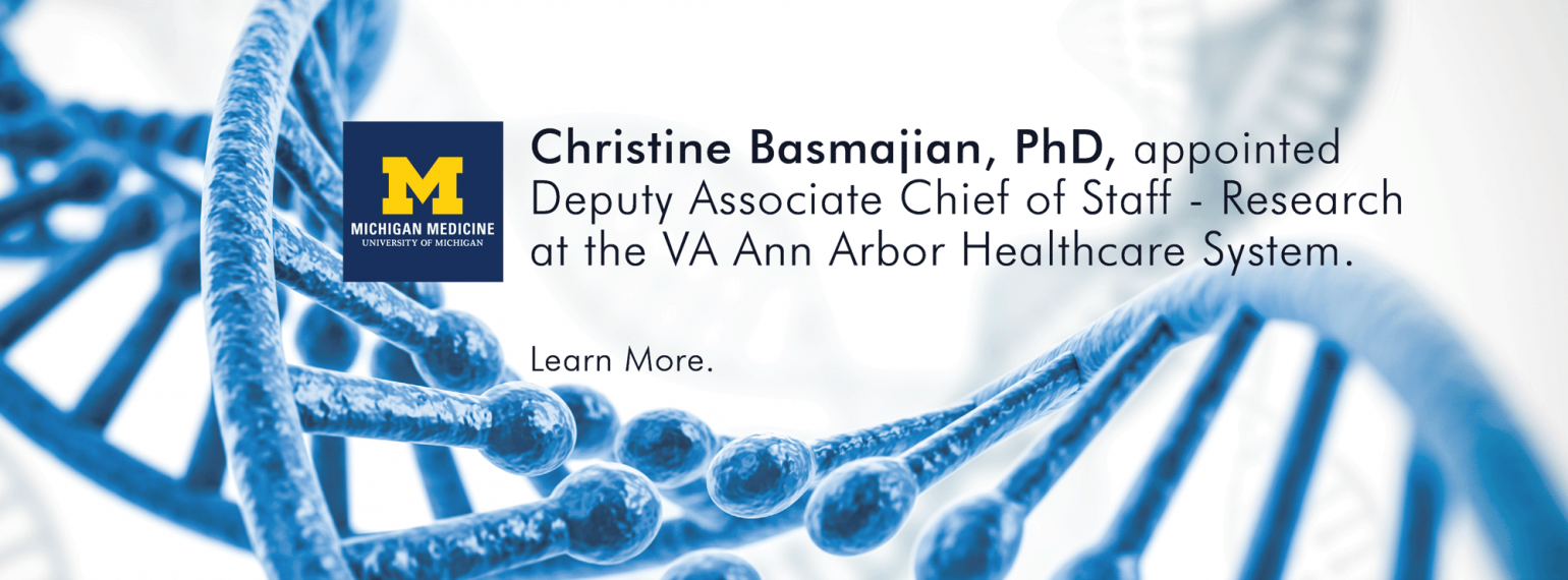 U-M Christine Basmajian, PhD, Deputy Associate Chief of Staff - Research at VAAAHS