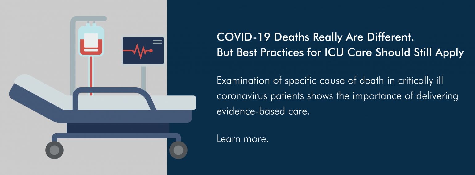 COVID-19 Deaths Really Are Different. But Best Practices for ICU Care Should Still Apply