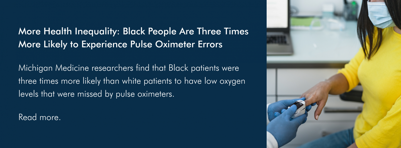 More Health Inequality: Black People Are Three Times More Likely to Experience Pulse Oximeter Errors