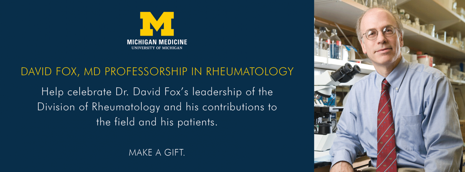 U-M David Fox, MD Professorship in Rheumatology