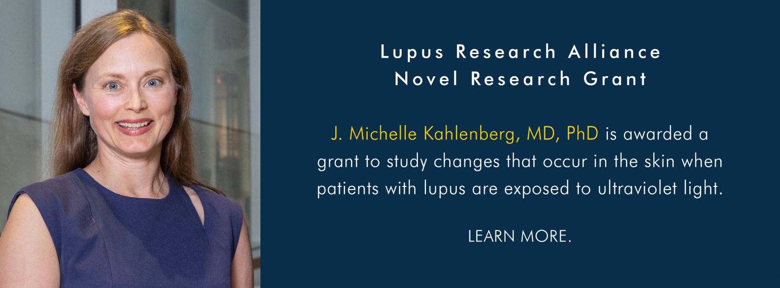 Dr. Michelle Kahlenberg Receives Lupus Research Alliance Novel Research Grant