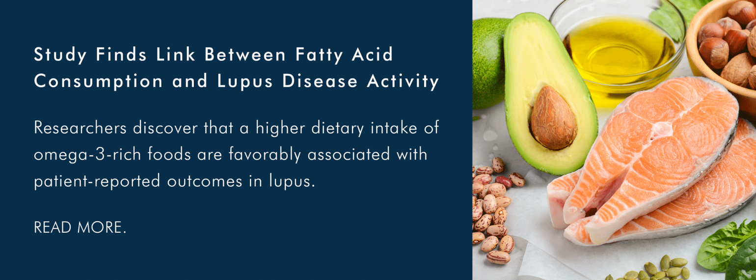 Study Finds Link Between Fatty Acid Consumption and Lupus Disease Activity