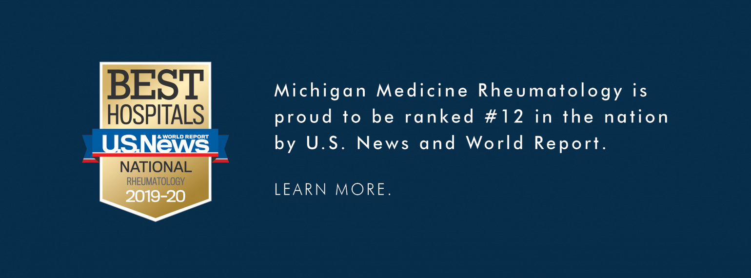 Michigan Medicine Rheumatology is proud to be ranked #12 in the nation by U.S. News and World Report