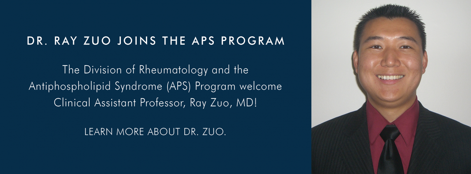 Dr. Ray Zuo joins the Antiphospholipid Syndrome Program