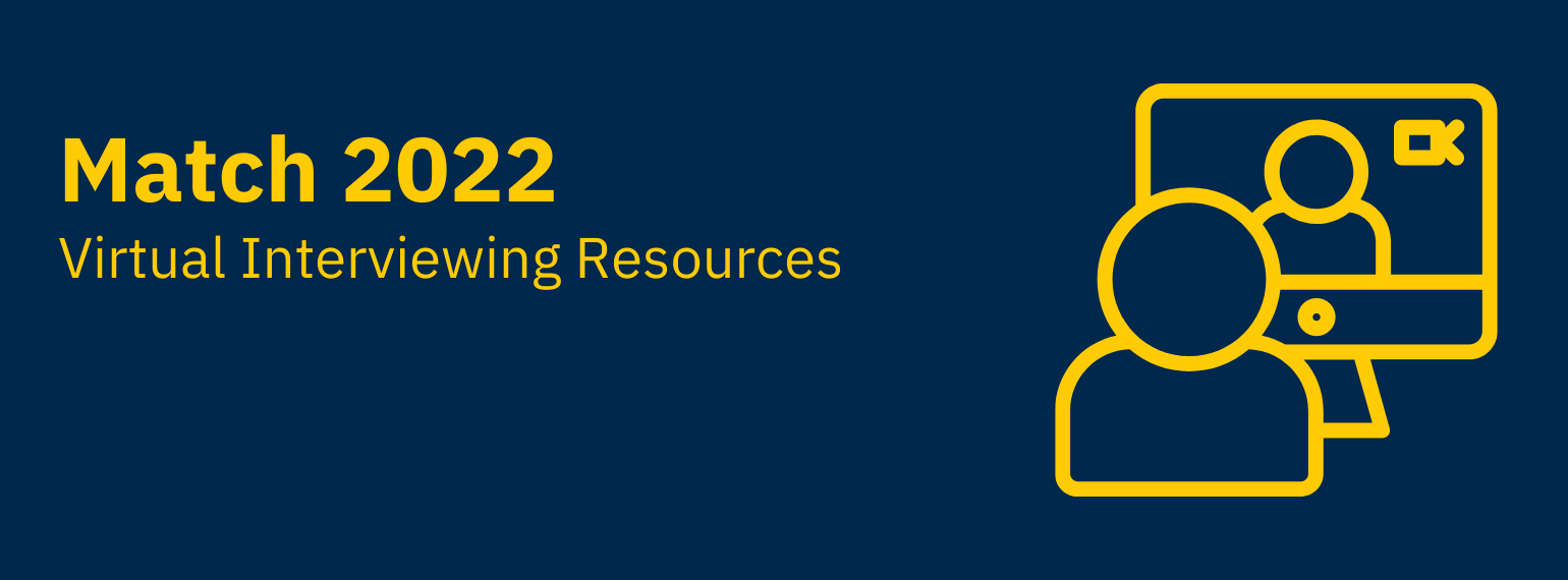 Virtual Interviewing Resources 2022