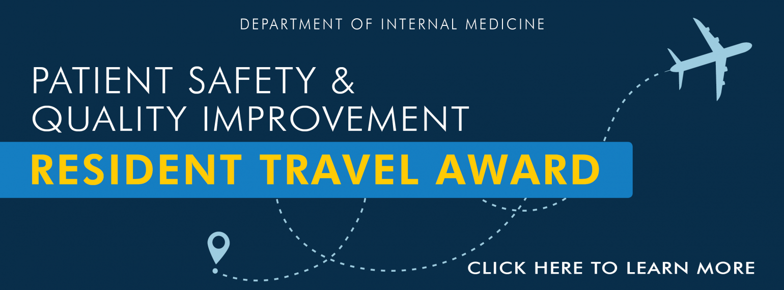 U-M Patient Safety and Quality Improvement - Resident Travel Award