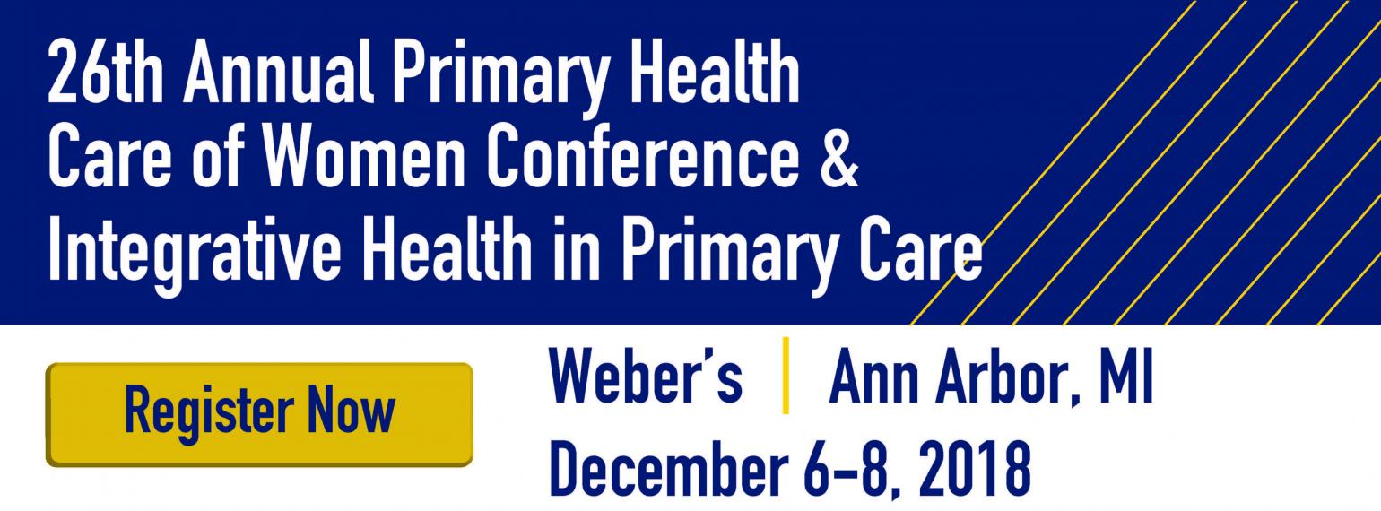 26th Annual Primary Health Care of Women Conference & Integrative Health in Primary Care