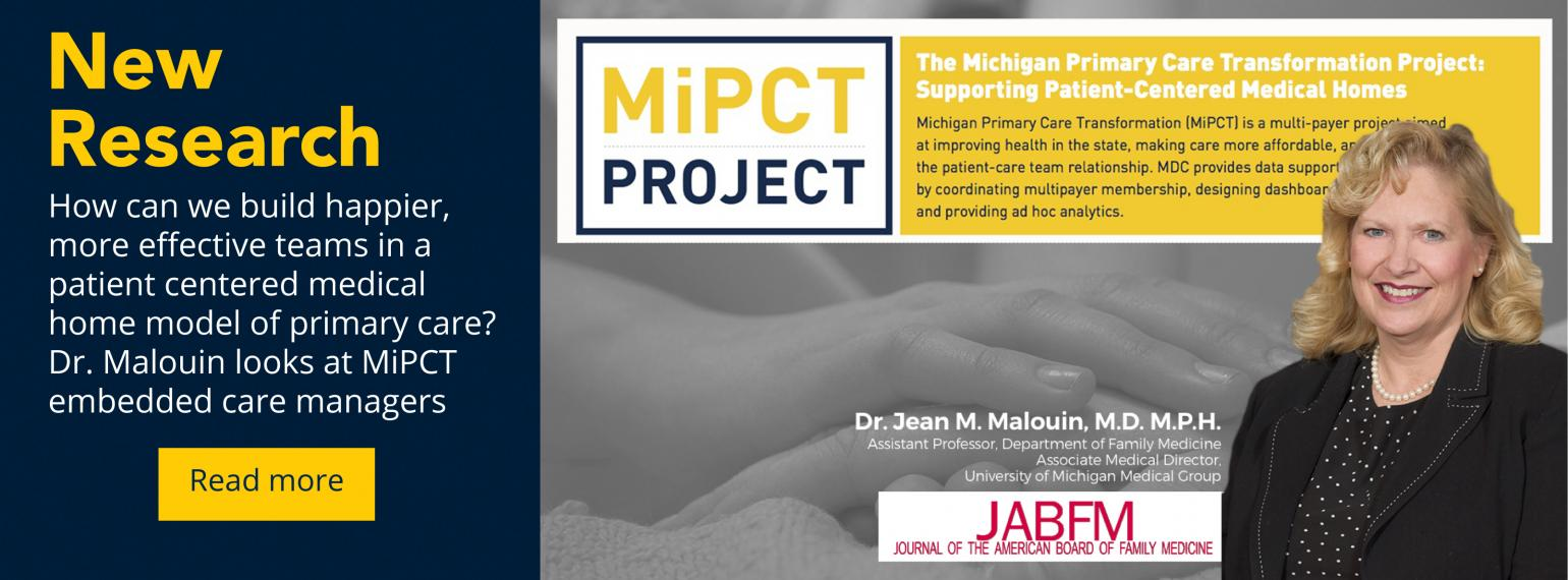 New research - how can we build happier, more effective teams in a patient centered medical home model of primary care? Dr. Malouin looks at MiPCT embedded care managers